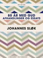 80 år med Gud af Johannes Sløk