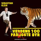 Verdens 100 farligste dyr, Tigeren af Sebastian Klein