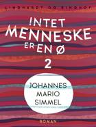 Intet menneske er en ø af Johannes Mario Simmel