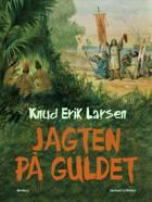 Jagten på guldet af Knud Erik Larsen