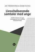 Livsvitaliserende samtaler med unge af Jan Tønnesvang og Sanne Schou