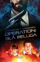 Operation: Blå Beluga af Kristoffer Jacob Andersen