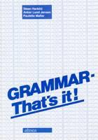 Grammar - that's it! af Anker Lund Jensen, Steen Harbild og Paulette Møller
