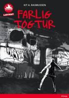 Farlig togtur, Rød Læseklub - Labyrint af Kit A. Rasmussen