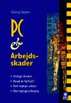 PC & arbejdsskader af Georg Strøm