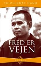 Fred er vejen af Thich Nhat Hanh