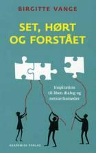 Set, hørt og forstået af Birgitte Vange
