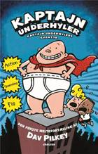 Kaptajn Underhylers eventyr af Dav Pilkey