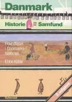 Danmark - historie, samfund af Ebbe Kühle
