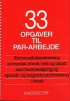 33 opgaver til par-arbejde af Poul Otto Mortensen, Mogens Høyrup og Bitten Mortensen