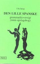 Den lille spanske grammatikoversigt af Ulla Sørup