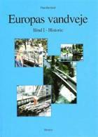 Europas vandveje Historie af Finn Havland