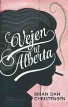 Vejen til Alberta af Brian Dan Christensen