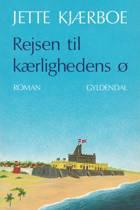 Rejsen til kærlighedens ø af Jette Kjærboe