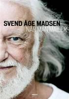 Når man mailer af Svend Åge Madsen