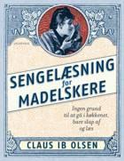 Sengelæsning for madelskere af Claus Ib Olsen