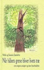 Når håbets grene bliver livets træ af Nellie Sønderbo og Susanne Sønderbo