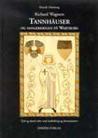 Richard Wagners Tannhäuser og sangerkrigen på Wartburg af Richard Wagner