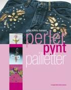 Perler, pynt, pailletter af Gitte Schou Hansen