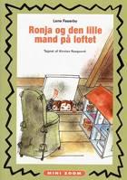 Ronja og den lille mand på loftet af Lene Fauerby