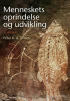 Menneskets oprindelse og udvikling af Peter K. A. Jensen