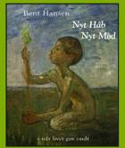 Nyt håb, nyt mod af Bent Hansen