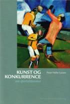 Kunst og konkurrence af Peter Heller Lützen