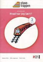 Stavetrappen 3 Hvad har jeg lært? - opsamling af Dorte Kold, Helene Hilm og Ulla Jespersen
