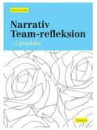 Narrativ team-refleksion af Rasmus Alenkær
