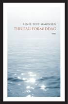 Tirsdag formiddag af Renée Toft Simonsen