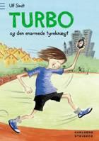 Turbo og den enarmede tyveknægt af Ulf Sindt