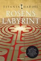 Rosens labyrint af Titania Hardie