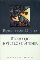 Mord og hvileløse ånder af Robertson Davies