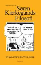 Søren Kierkegaards filosofi af Birgit Bertung