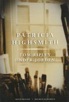 Tom Ripley under jorden af Patricia Highsmith