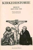 Kirkehistorie af Jens Nørregaard og Hjalmar Holmquist