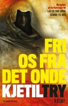 Fri os fra det onde af Kjetil Try