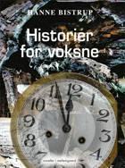Historier for voksne af Hanne Bistrup