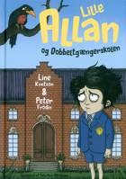 Lille Allan og dobbeltgængerskolen af Peter Frödin og Line Knutzon