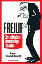 Frejlif af Gregers Dirckinck-Holmfeld