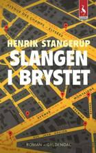 Slangen i brystet af Henrik Stangerup