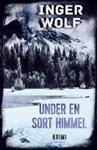Under en sort himmel af Inger Wolf