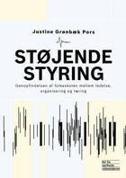 Støjende styring af Justine Grønbæk Pors