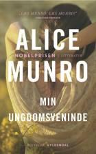 Min ungdoms veninde af Alice Munro