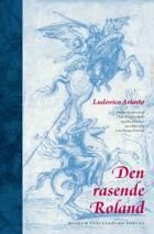 Den rasende Roland af Ludovico Ariosto