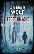 Frost og aske af Inger Wolf