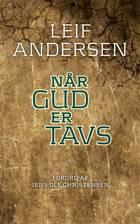 Når Gud er tavs af Leif Andersen