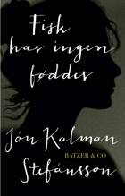 Fisk har ingen fødder af Jón Kalman Stefánsson