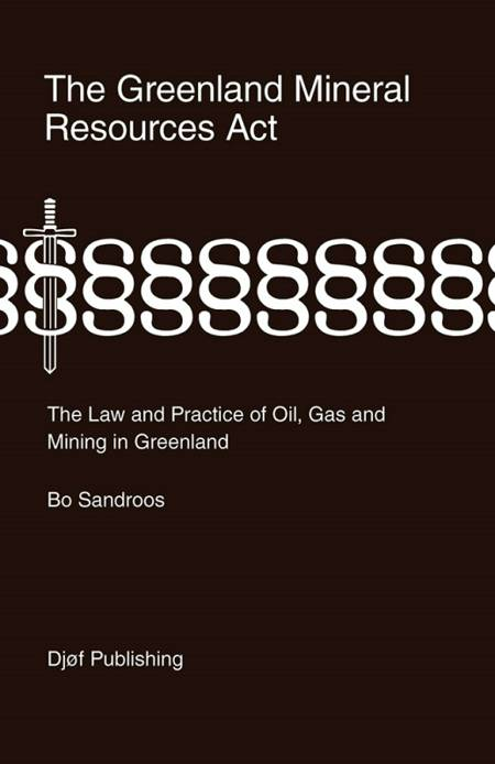 The Greenland mineral resources act af Bo Sandroos