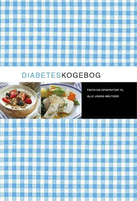 Diabeteskogebog af Berit Paulsson og Kristina Andersson